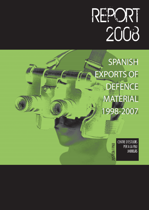 Report 2008: Spanish Exports of Defense Material