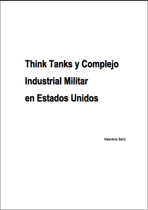 Think tanks y complejo industrial militar