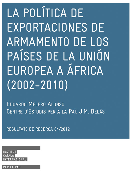 The arms export policy of European Union countries to Africa (2002-2010)