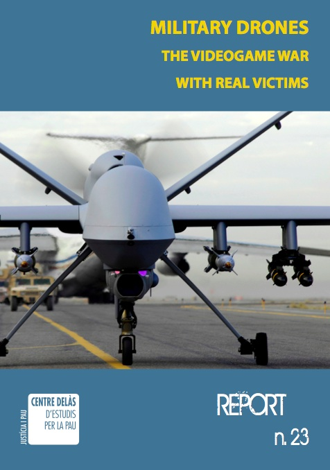 Report 23: Military Drones. The videogame war with real victims.