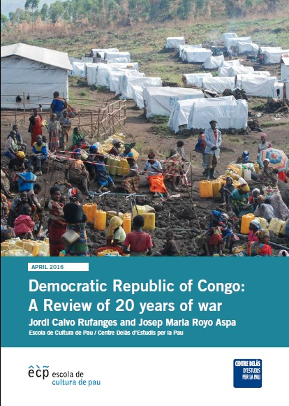Report of Delàs Center and the ECP: Democratic Republic of Congo: Comprehensive review of 20 years of war