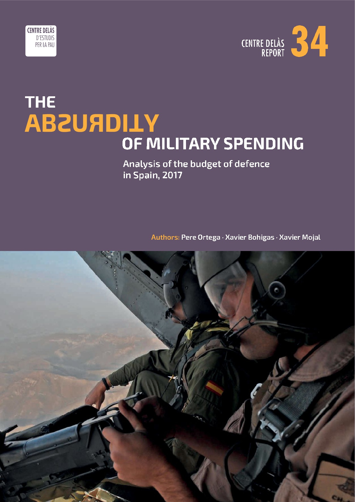 Report 34: The Absurdity of Military Spending: Analysis of the Budget of defence in Spain, 2017