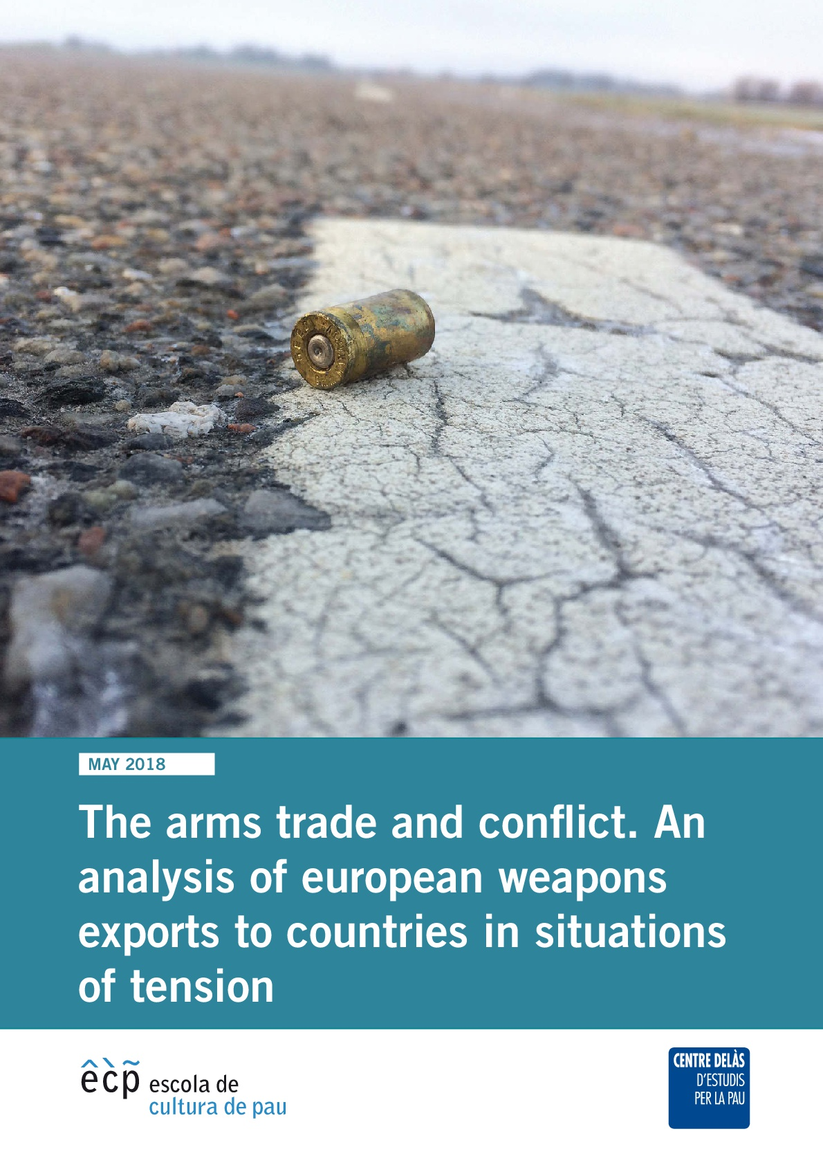 Report of Delàs Center and ECP: Arms trade and conflicts. Analysis of European exports to countries in tension