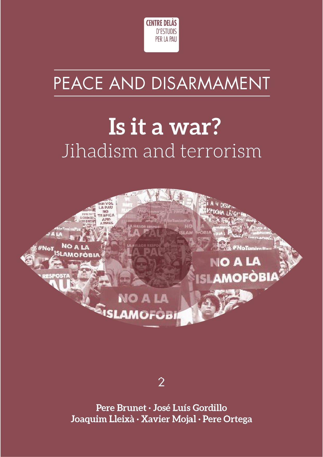 """Is it a war? Jihadism and terrorism"""
