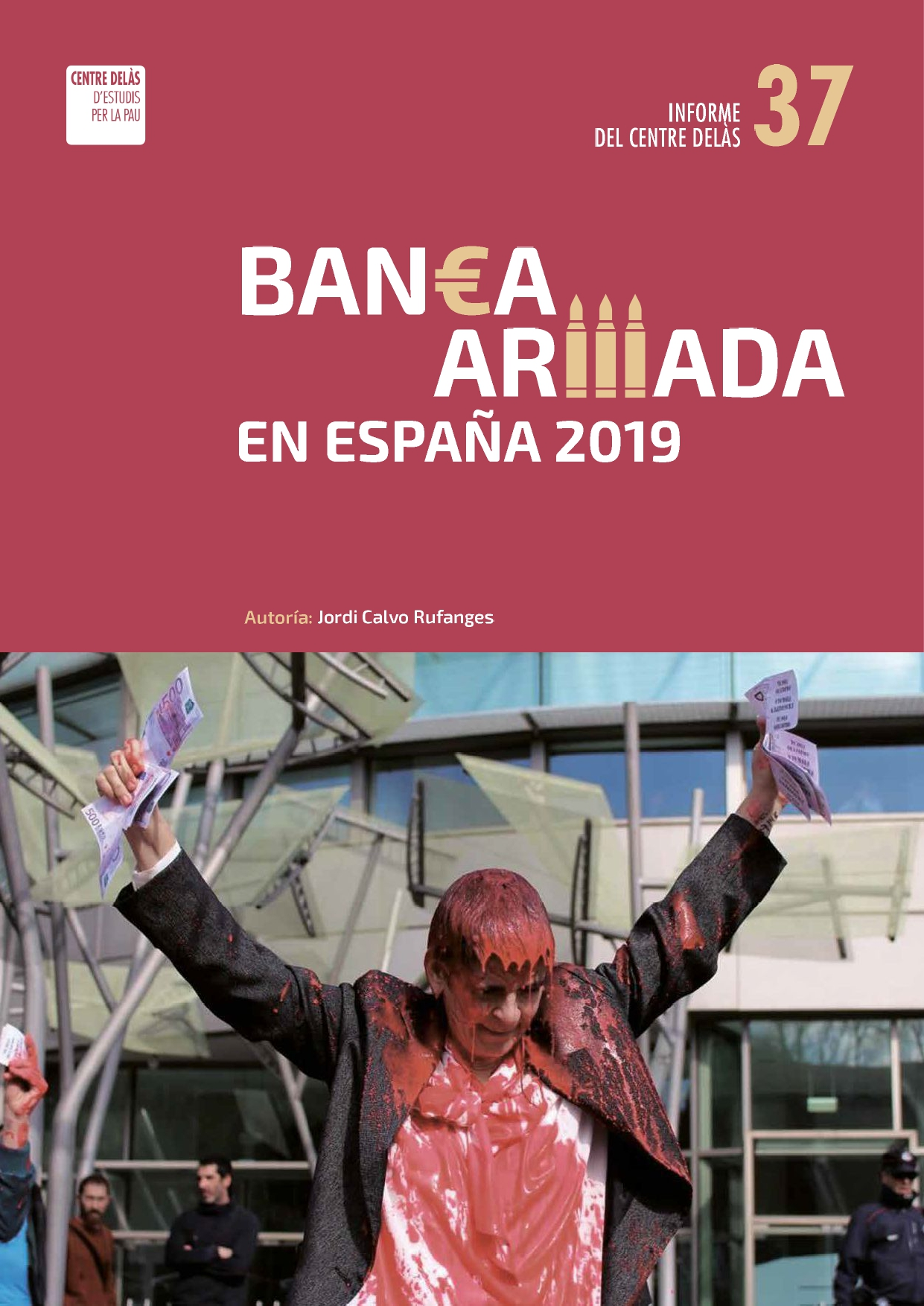 Report 37: Armed Banking in Spain 2019