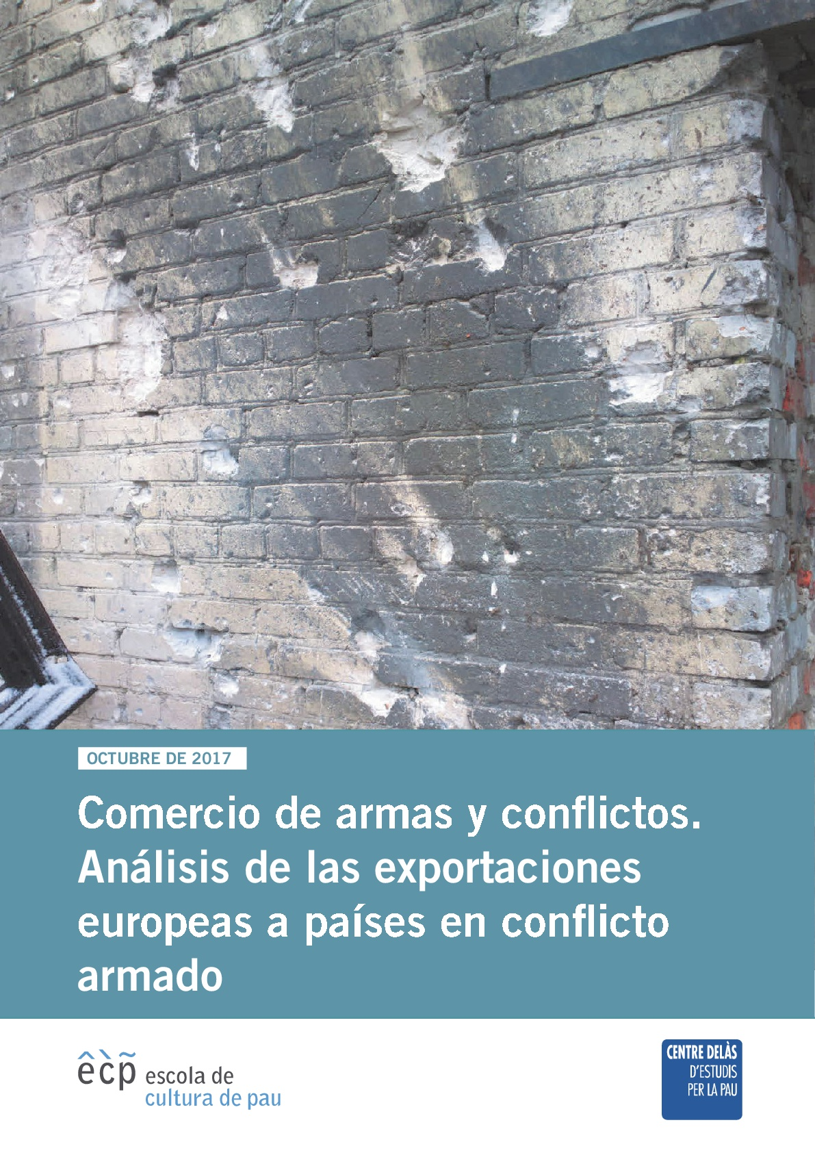 Report of Delàs Center and ECP: Arms trade and conflicts. Analysis of European exports to countries in armed conflict