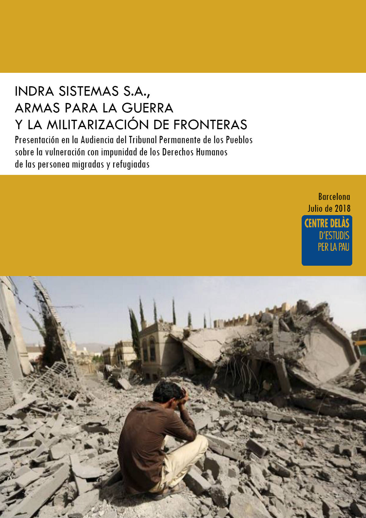 Indra Sistemas S.A., weapons for war and border militarisation