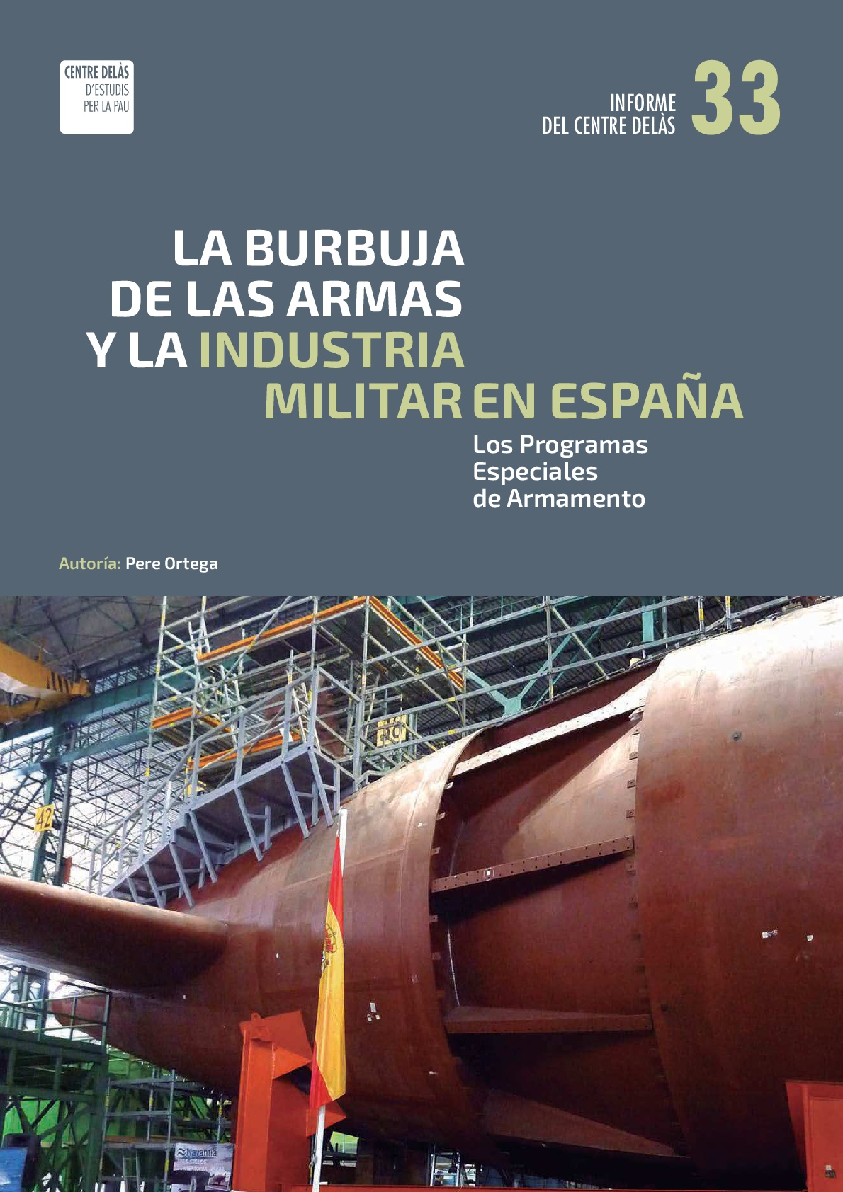 Report 33: The weapons bubble and the military industry in Spain. Special Armament Programs