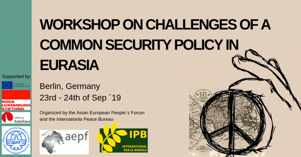 """Centre Delàs will participate in the Workshop on """"Challenges of a Common Security Policy in Eurasia"""" this September in Berlin"""