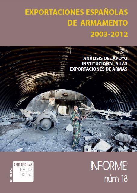 Report 18: Spanish arms exports 2003-2012