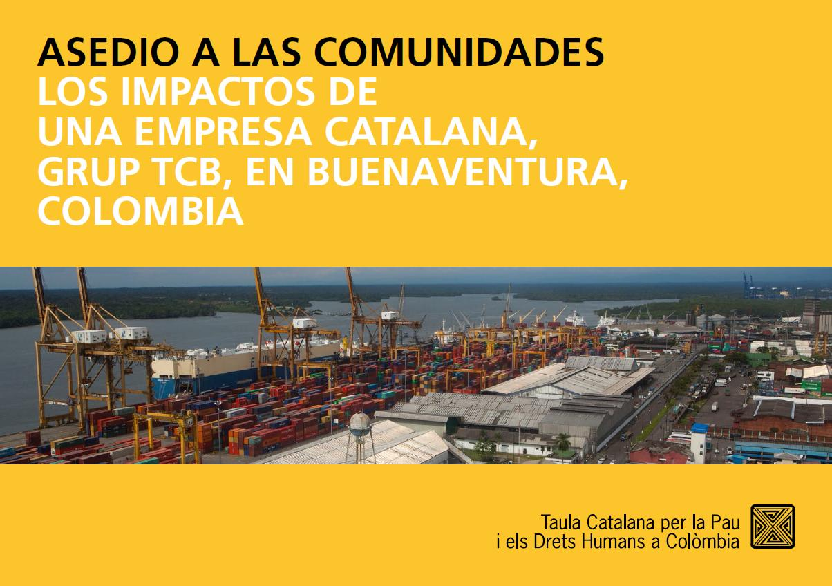 Report: Siege of Communities: The impacts of a Catalan company, Grup TCB, in Buenaventura, Colombia