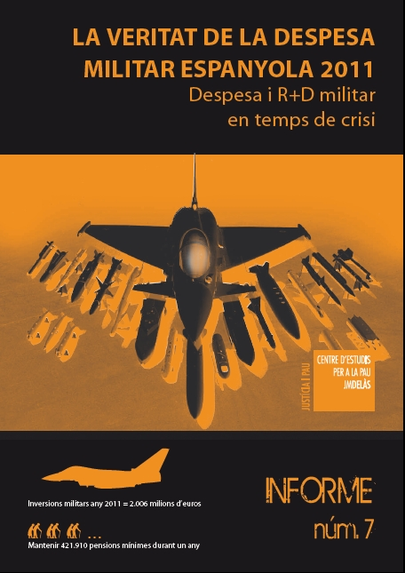 Report 7: The Truth About the Spanish Military Expenditure 2011