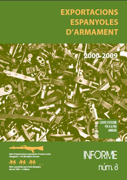 Report 8: Spanish arms exports 2000-2009