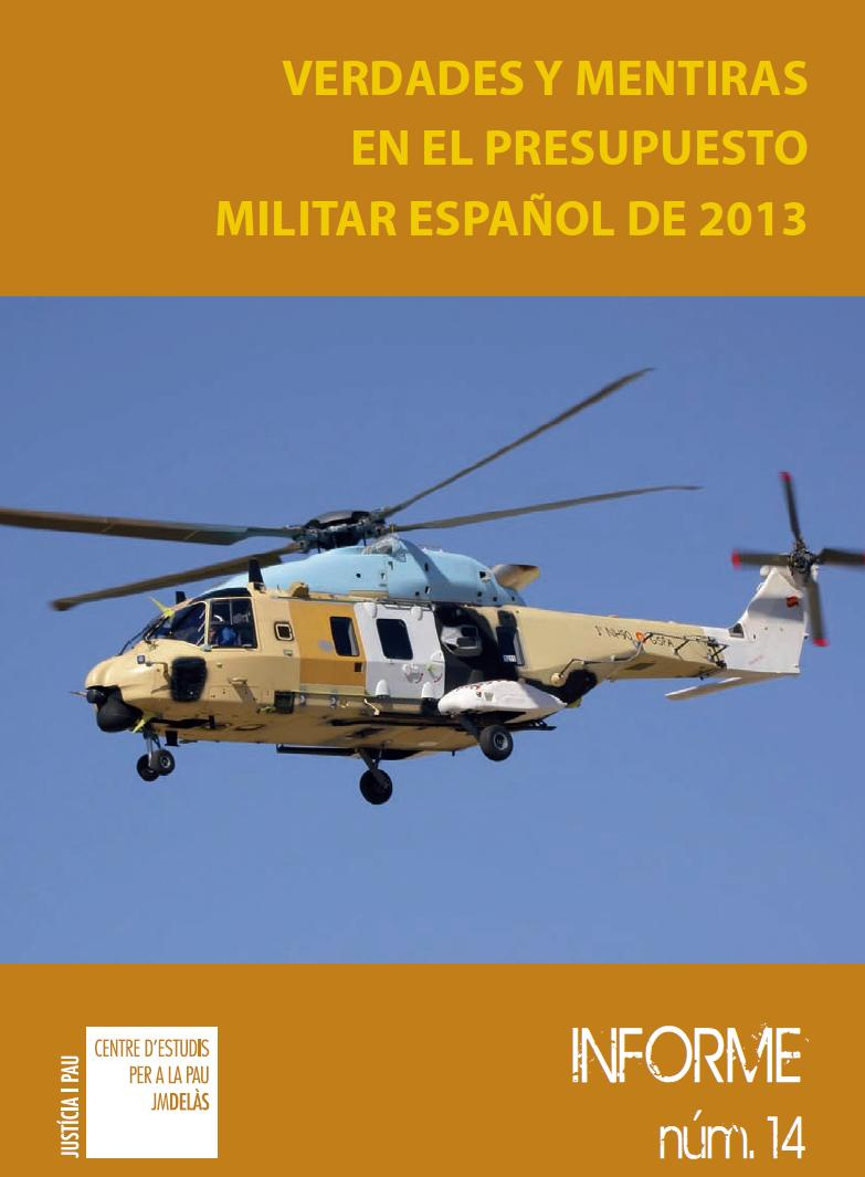 Report 14: Truth and lies in the 2013 Spanish military budget