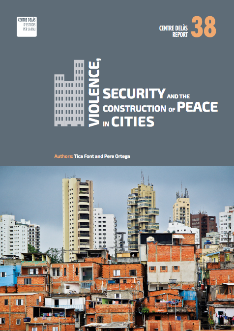 Report 38: Violence, security and peace building in the city