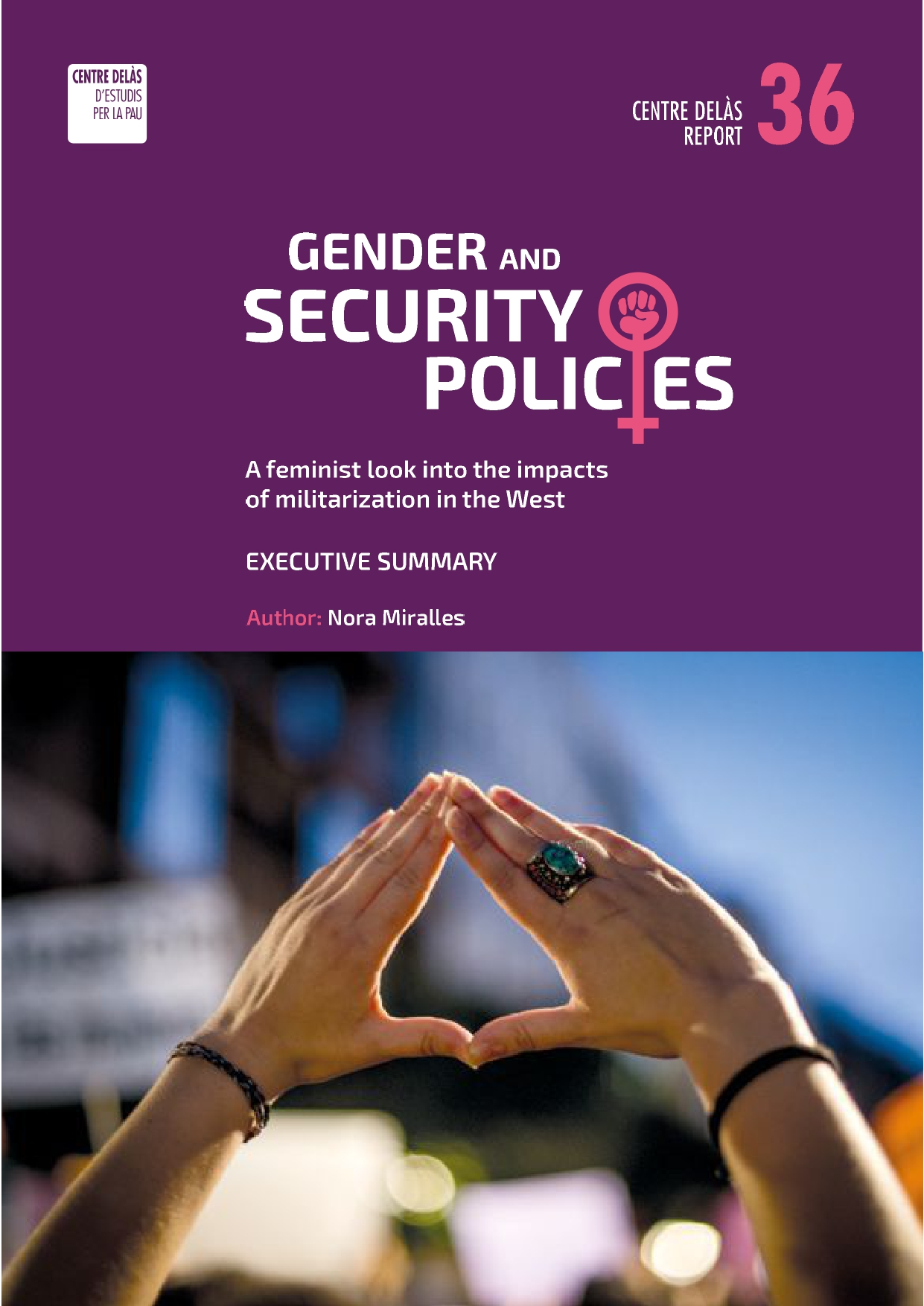 Report 36: Gender and security policies. A feminist look into the impacts of militarization in the West