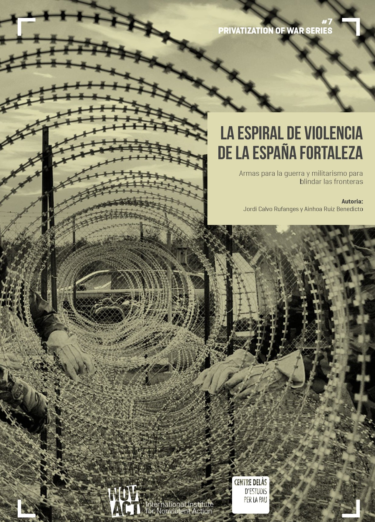 "Report by the Centre Delàs and Novact: ""The spiral of violence in Fortress Spain. Weapons for war and militarism to protect the borders"""