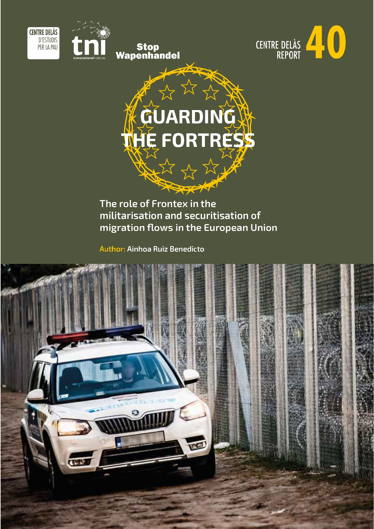 Report 40: Guarding the Fortress. Frontex role in the militarisation and securitisation of migratory flows in the European Union