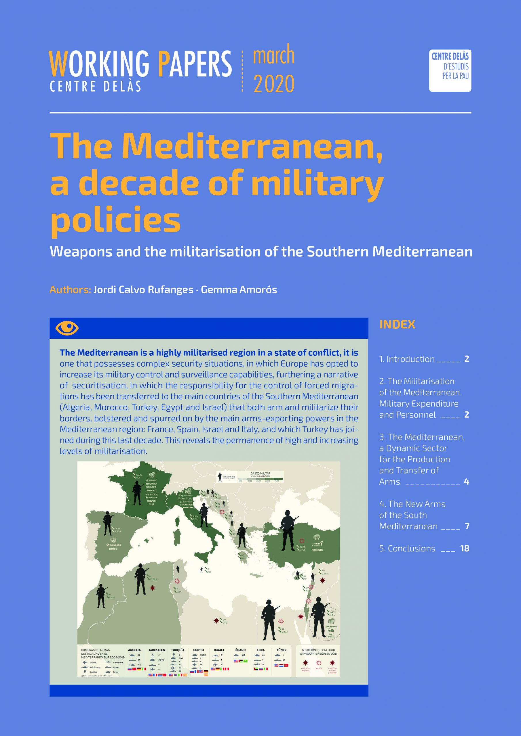 """Working Paper """"The Mediterranean, a decade of military policies. Weapons and the militarisation of the Southern Mediterranean"""""""