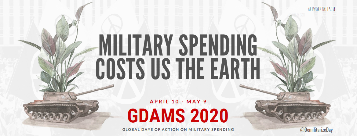 """The Global Days of Action on Military Spending (GDAMS) 2020 claim """"Military Spending for Healthcare Investment"""""""