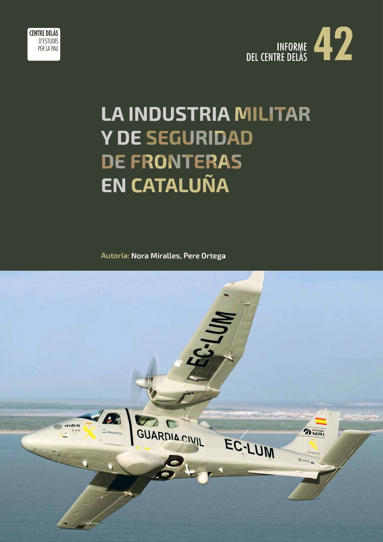 "Report 42: ""The military and borders' security industry in Catalonia"""