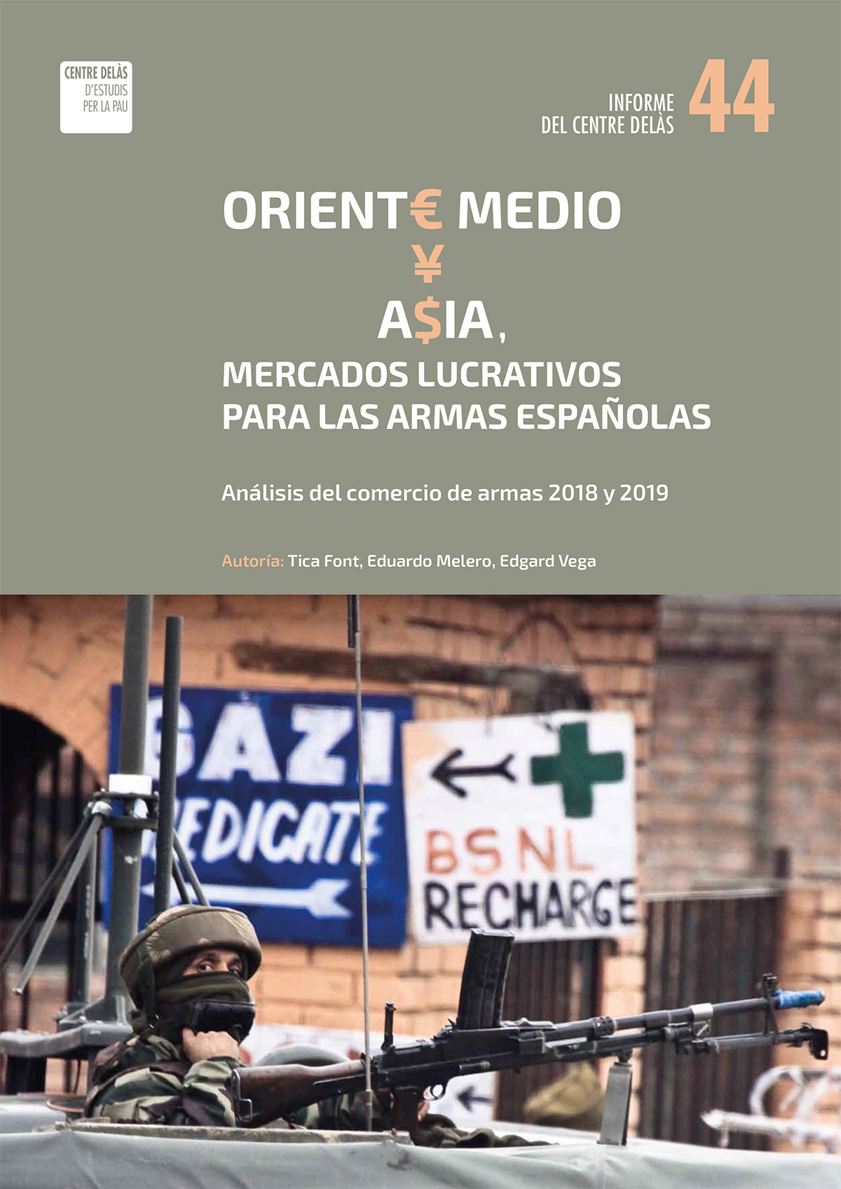 "Report 44 from Centre Delàs: ""Middle East and Asia, lucrative markets for Spanish weapons. Analysis of the arms trade in 2018 and 2019"""
