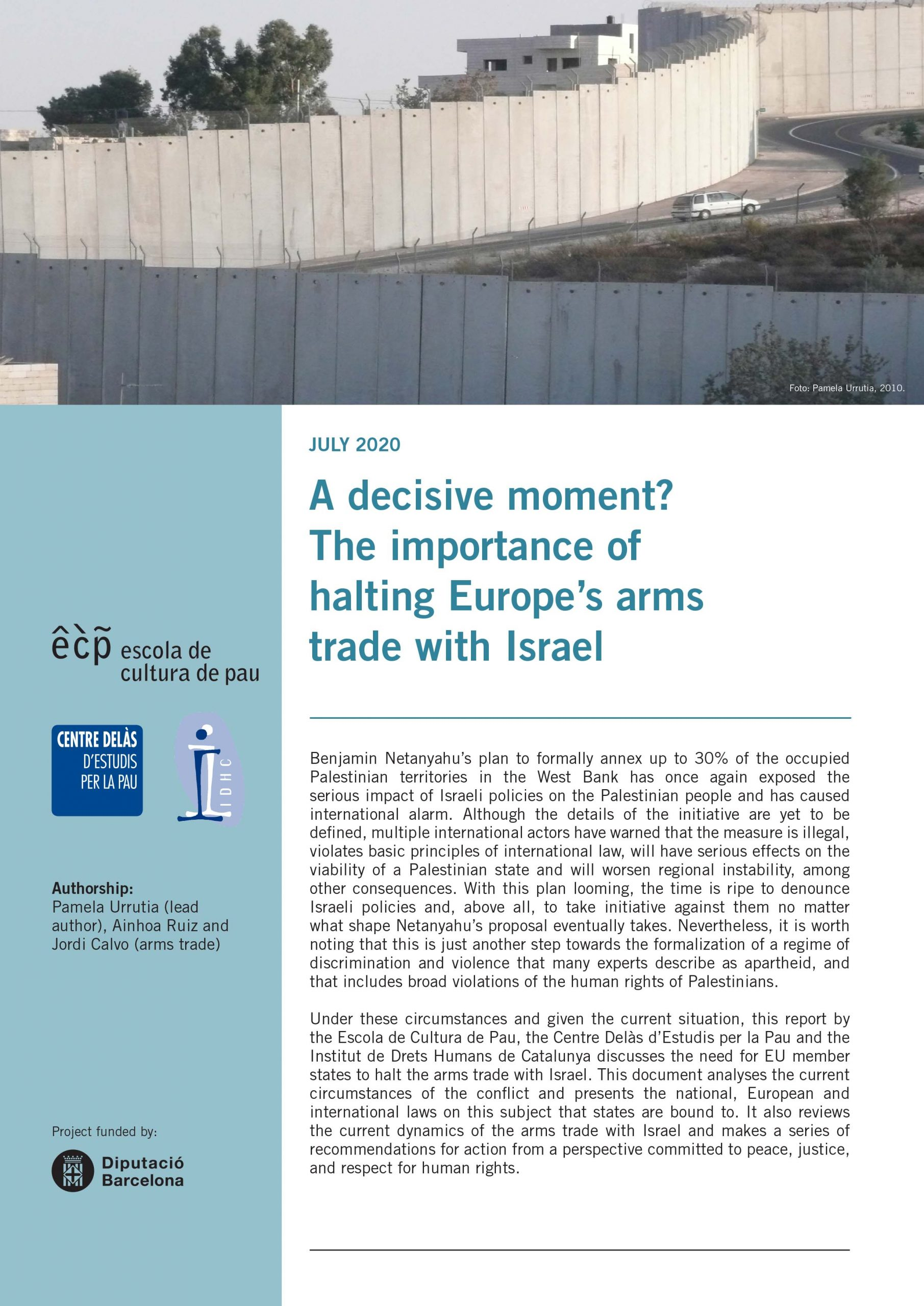 """Policy Paper from ECP, IDHC and Centre Delàs: """"A decisive moment? The importance of halting Europe's arms trade with Israel"""""""