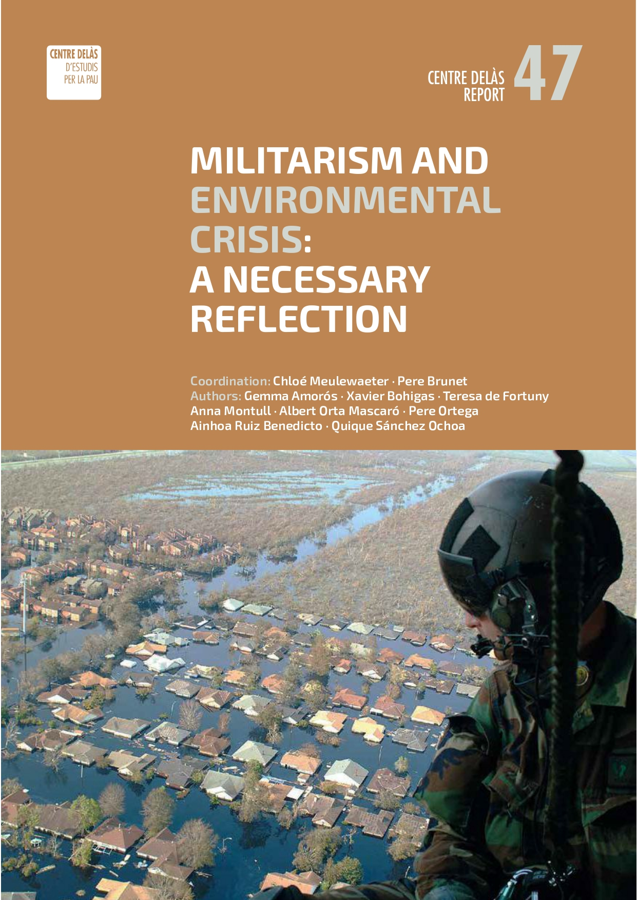 "Report 47: ""Militarism and environmental crisis. A necessary reflection"""