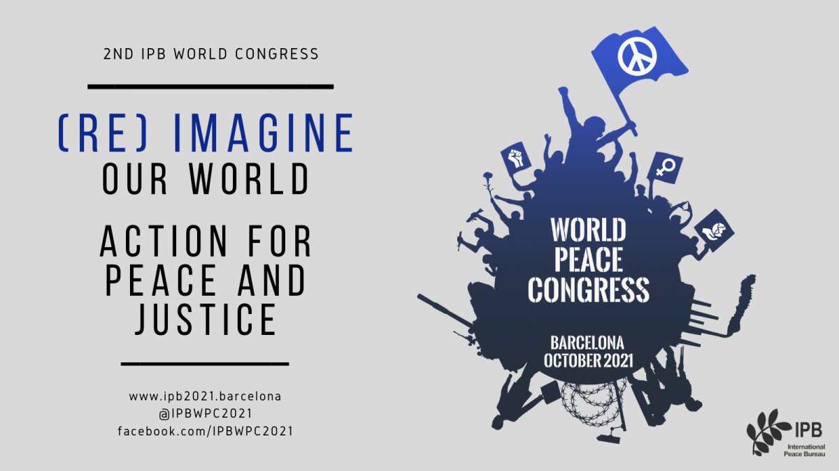 "Barcelona acollirà el II World Peace Congress aquesta tardor, tres dies de debat i treball en xarxa per la pau: ""(Re)imagine our world. Action for peace and justice"""