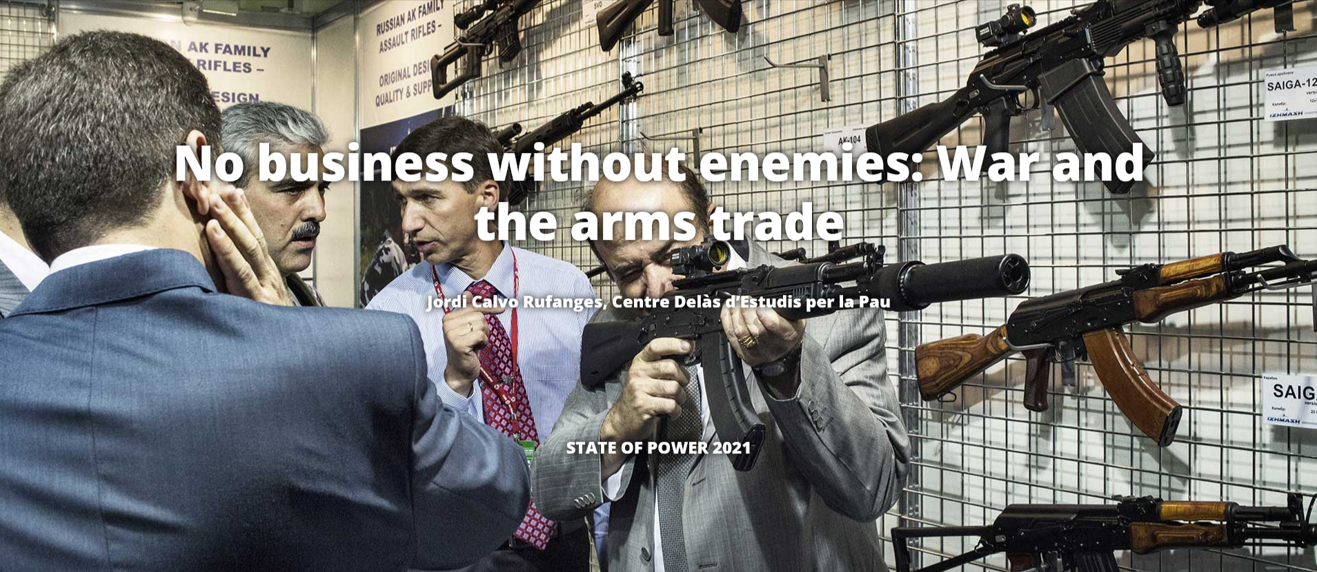 No business without enemies: War and the arms trade